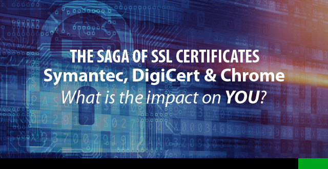ssl certificate, symantec, digicert, google chrome